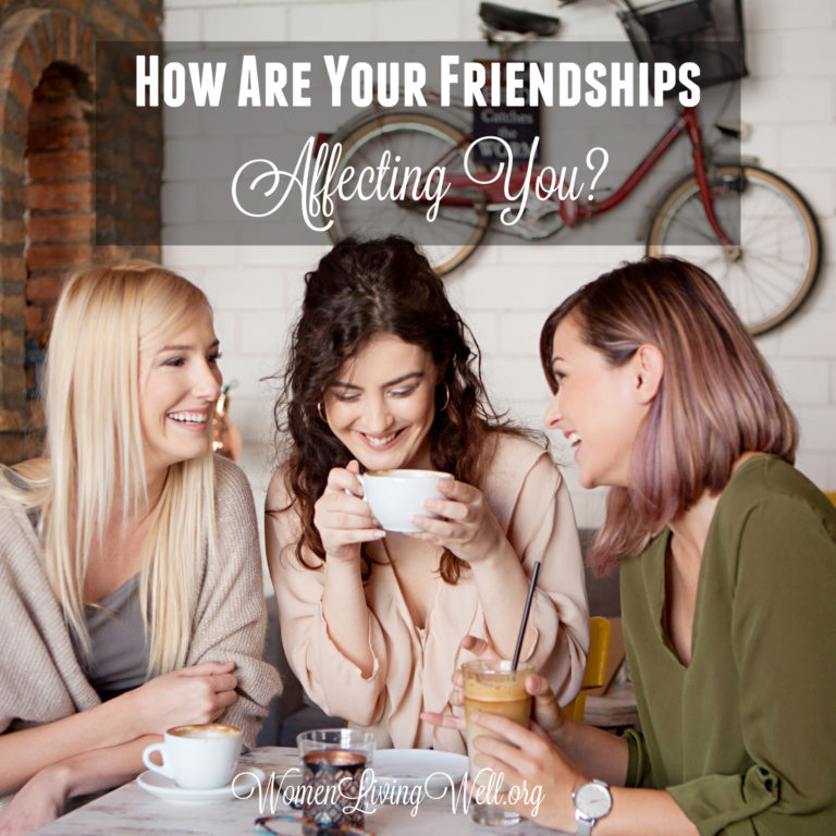 How Are Your Friendships Affecting You?