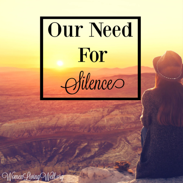 Our Need for Silence