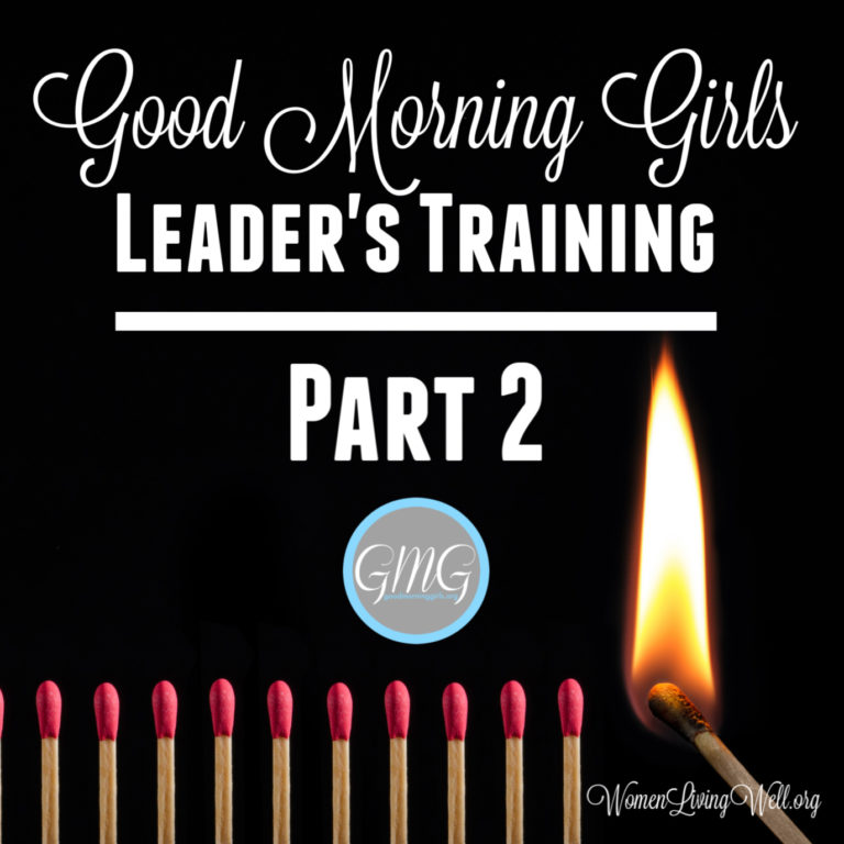 Good Morning Girls Leaders Training: Part 2 / How to Lead an Accountability Group