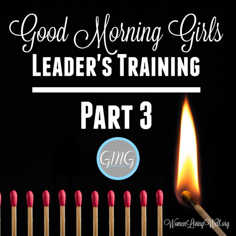 Good Morning Girls Leaders Training: Part 3 / Getting Started