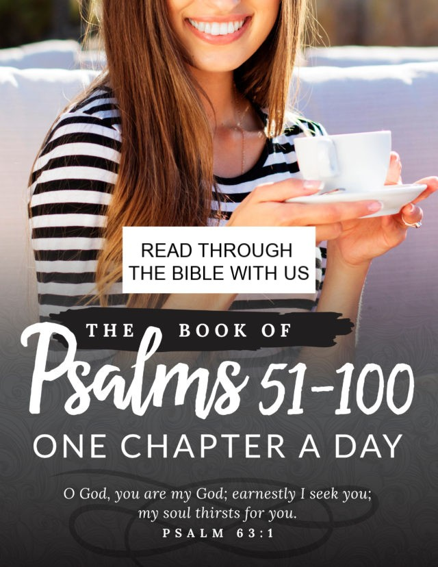 Study Psalms 51-100 with this free online Bible study from Good Morning Girls' and find all of the graphics, blog posts and videos right here! #Biblestudy #Psalms #WomensBibleStudy #GoodMorningGirls