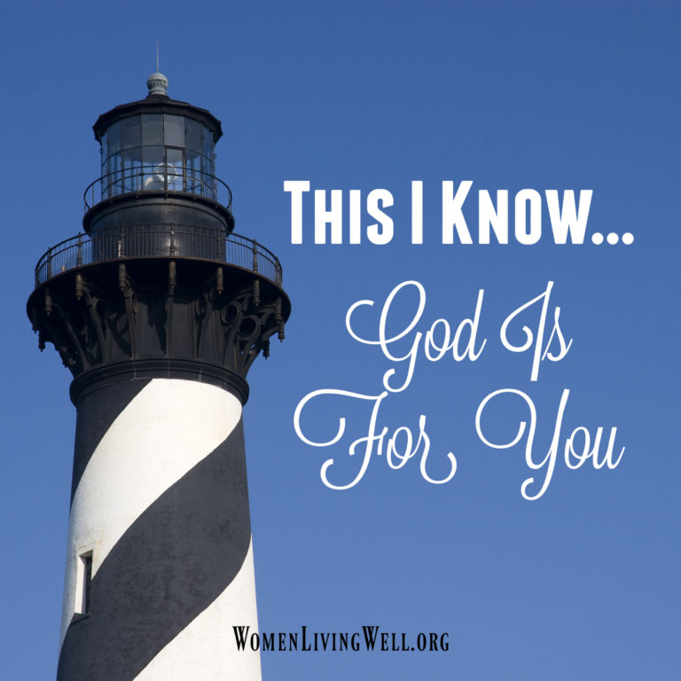 This I know – God is For You!