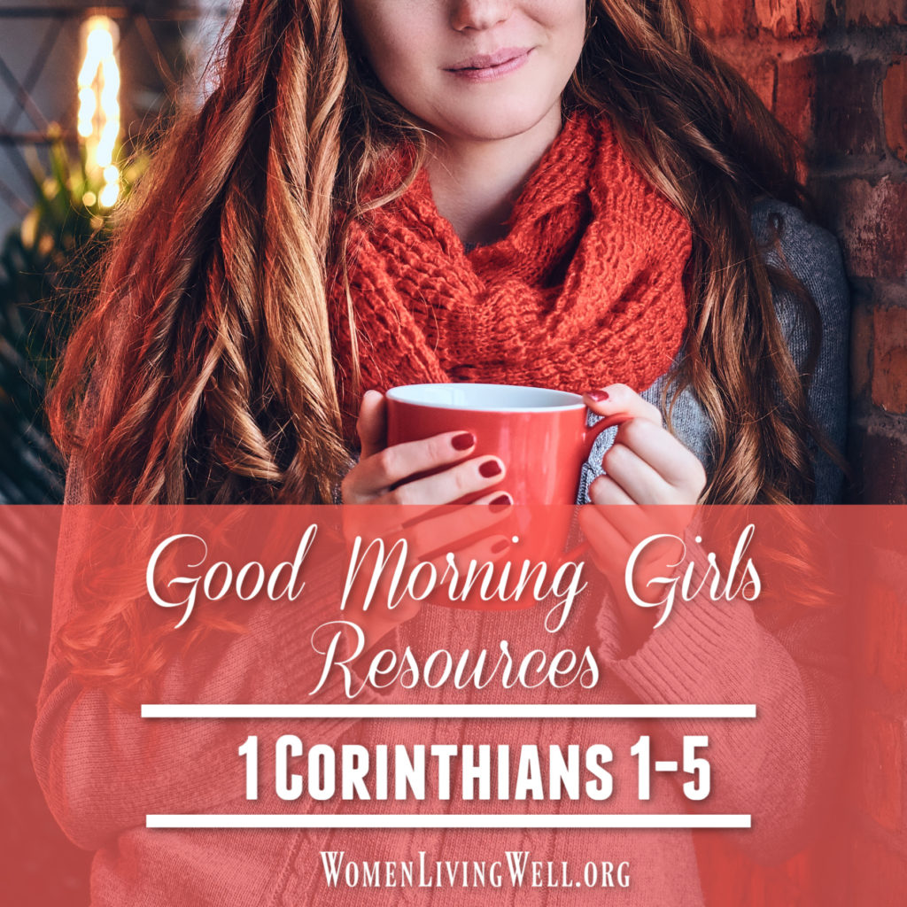 Join Good Morning Girls as we read through the Bible cover to cover one chapter a day. Here are the resources you need to study the Book of 1 Corinthians.