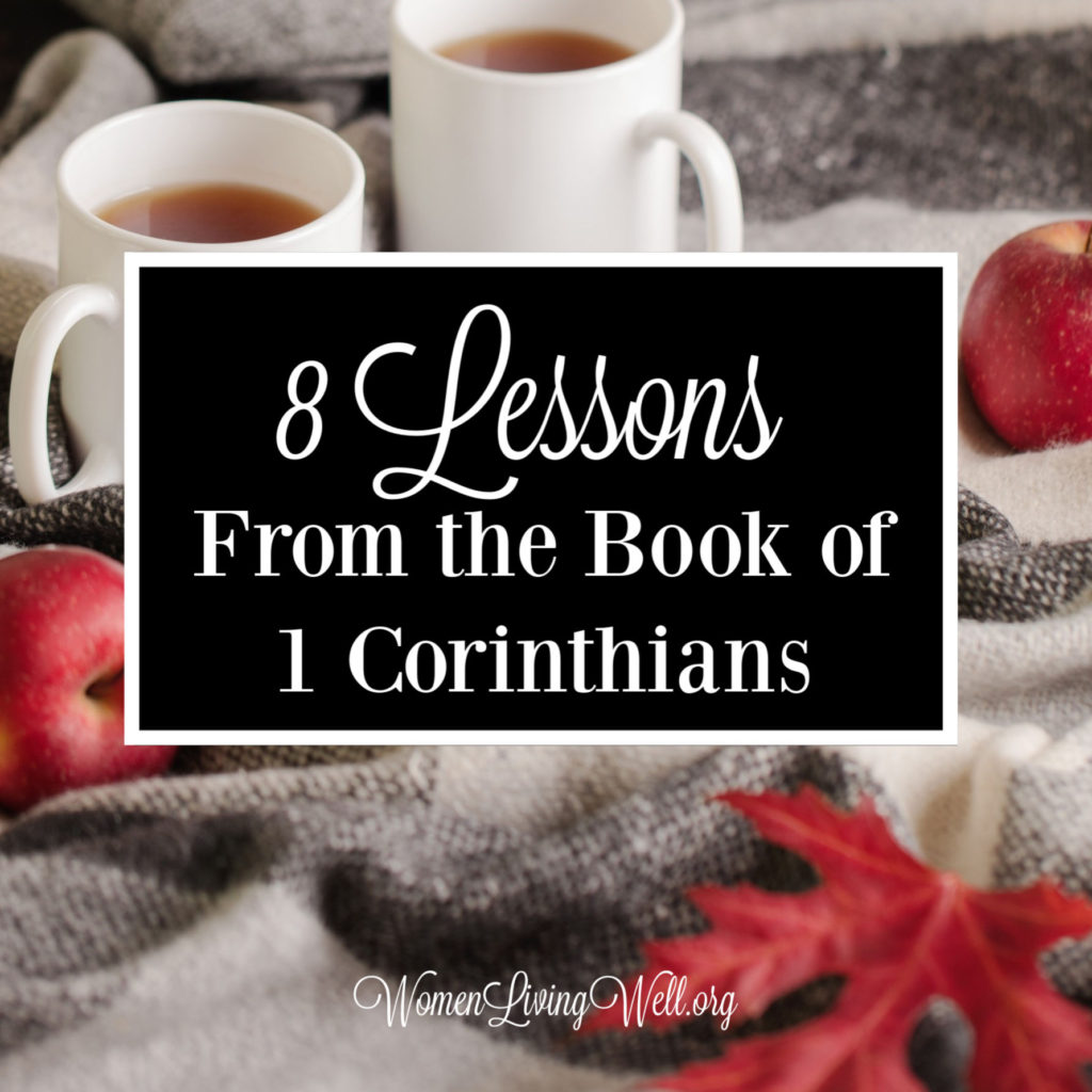 The book of 1 Corinthians is Paul's instruction for the church and lessons on how believers can walk in spiritual maturity. Here are 8 lessons I learned.