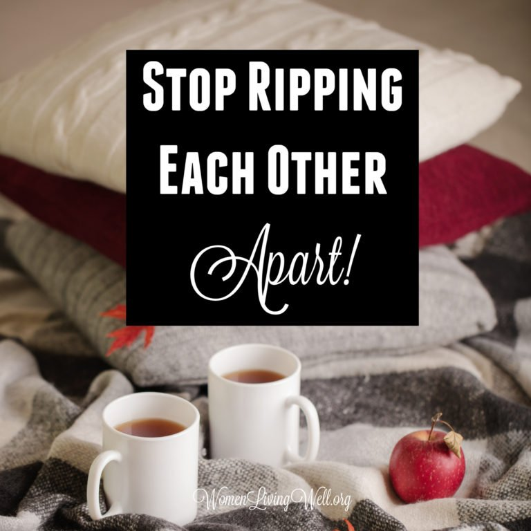 Stop Ripping Each Other Apart!