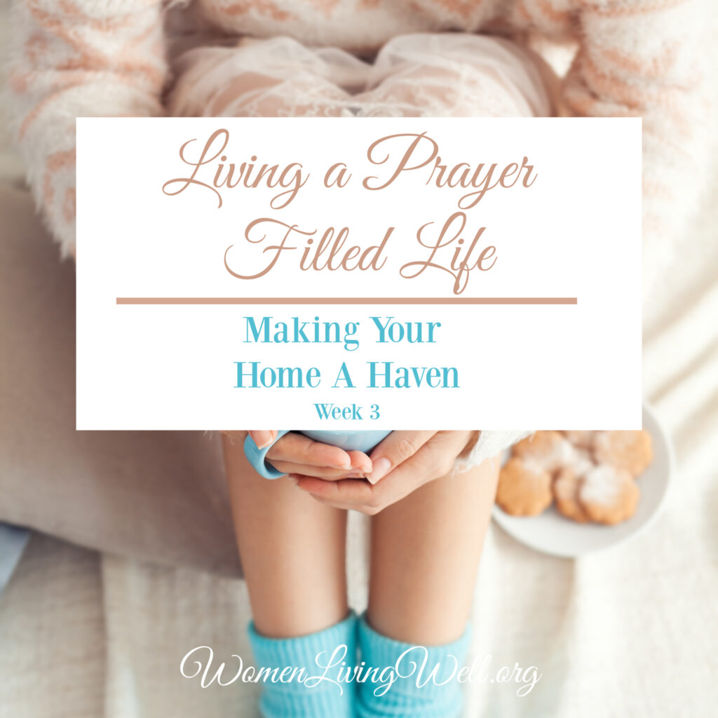 Living a pray filled life means learning ways to fill our days with prayer. In today's vlog I share ideas to help you get started praying without ceasing.  #Biblestudy #WomensBibleStudy #makingyourhomeahaven