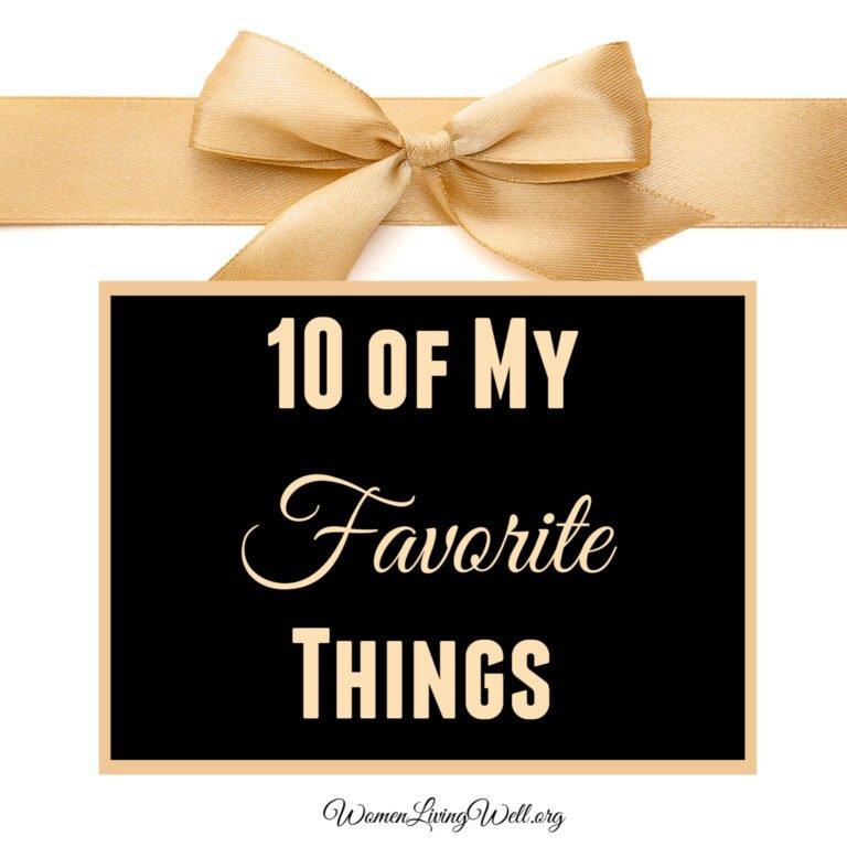 10 of My Favorite Things