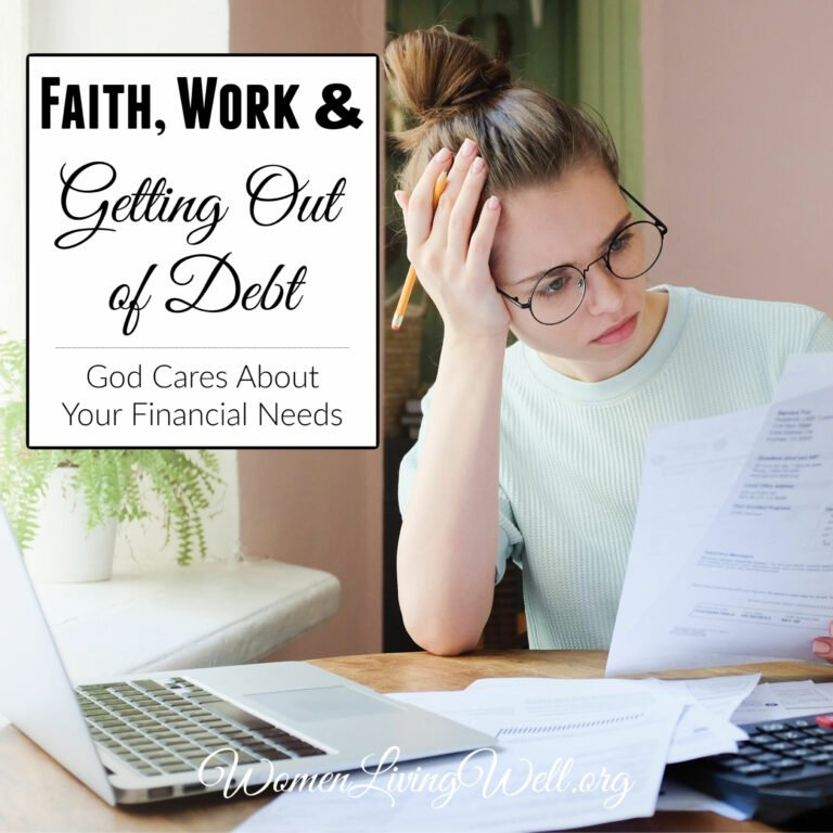 Faith, Work and Getting Out of Debt – God Cares About Your Financial Needs