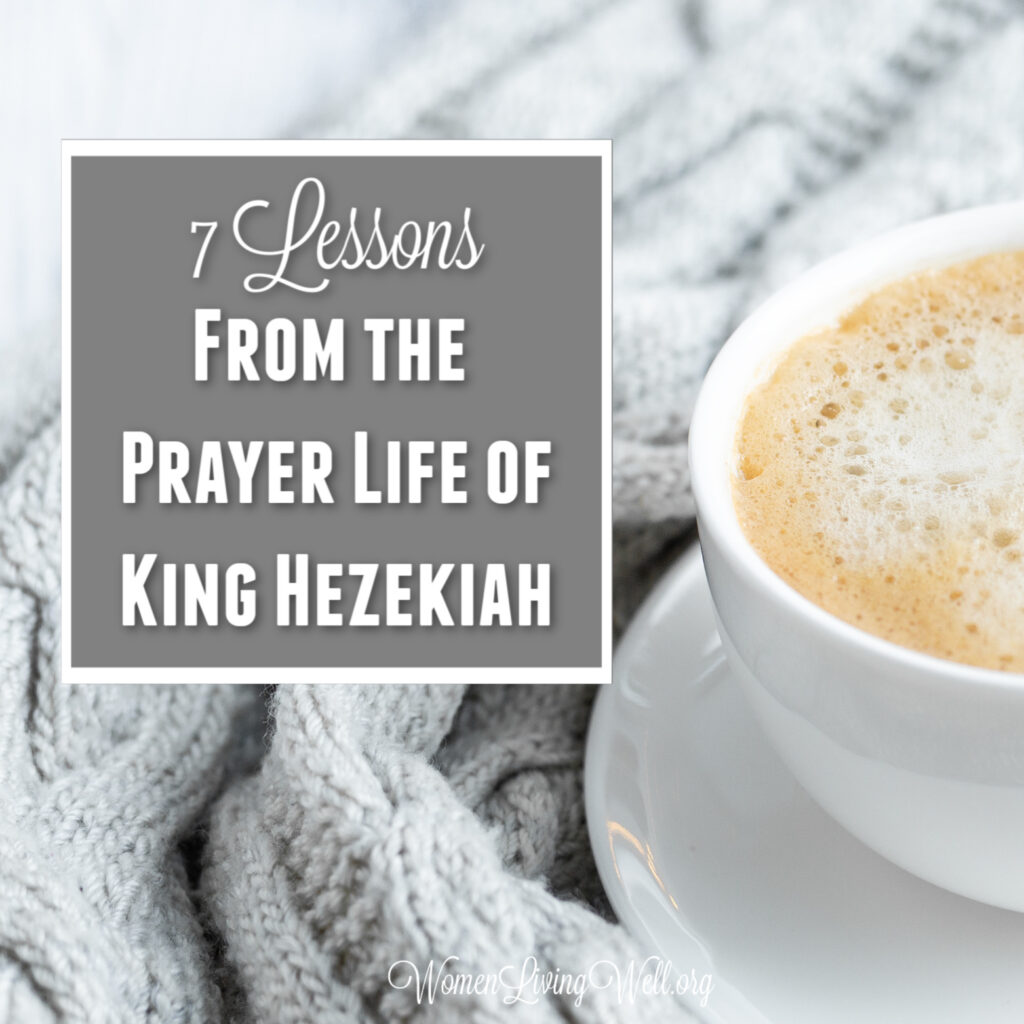 King Hezekiah was righteous and his prayer life helped to save Judah from their enemies. There are 7 things we can learn from the prayer life of Hezekiah. #Biblestudy #2Kings #WomensBibleStudy #GoodMorningGirls