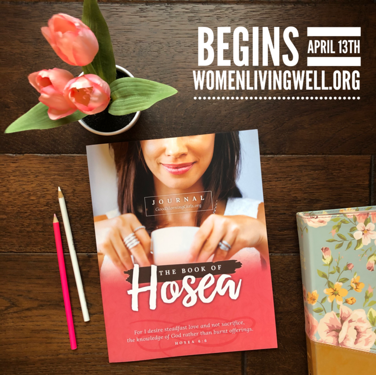 Good Morning Girls Resources for the Book of Hosea