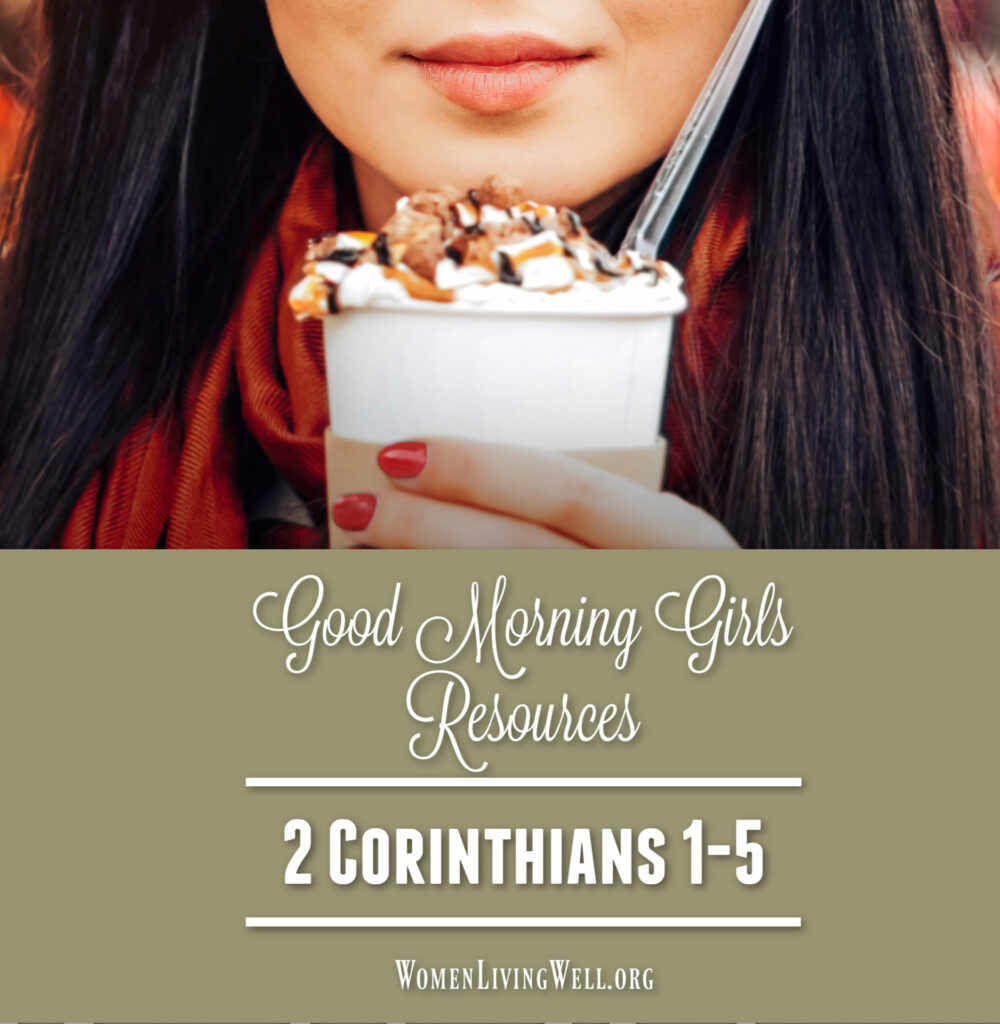 Join Good Morning Girls as we read through the Bible cover to cover one chapter a day. Here are the resources you need to study the Book of 2 Corinthians. #Biblestudy #2Corinthians #WomensBibleStudy #GoodMorningGirls