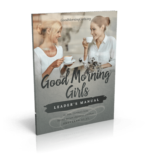 WLW Good Morning Girls GMG Leaders Manual