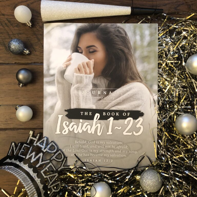 Good Morning Girls Resources for the Book of Isaiah 1-23