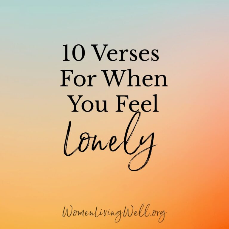 10 Verses For When You Feel Lonely