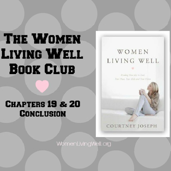 The Women Living Well Book Club – Chapters 19, 20 & Conclusion