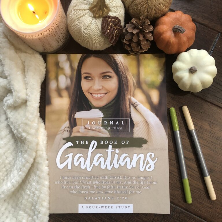 Good Morning Girls Resources for the Book Of Galatians
